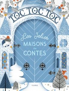 toc-toc-toc-les-jolies-maisons-des-contes.jpg